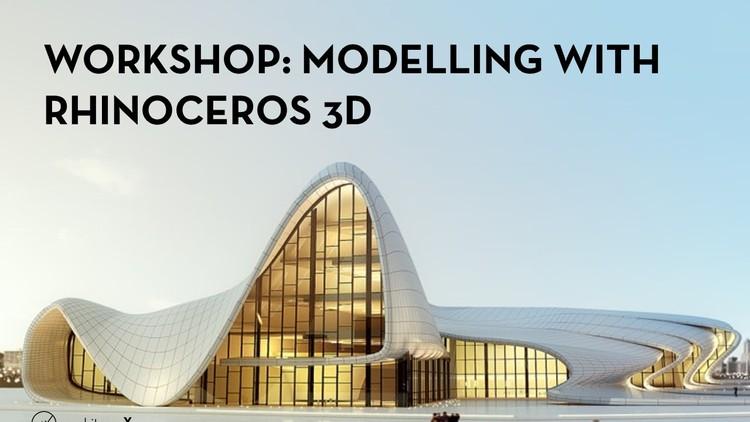 Open Call: Modelling in Rhino 3d Workshop, Modelling in Rhino 3d Workshop