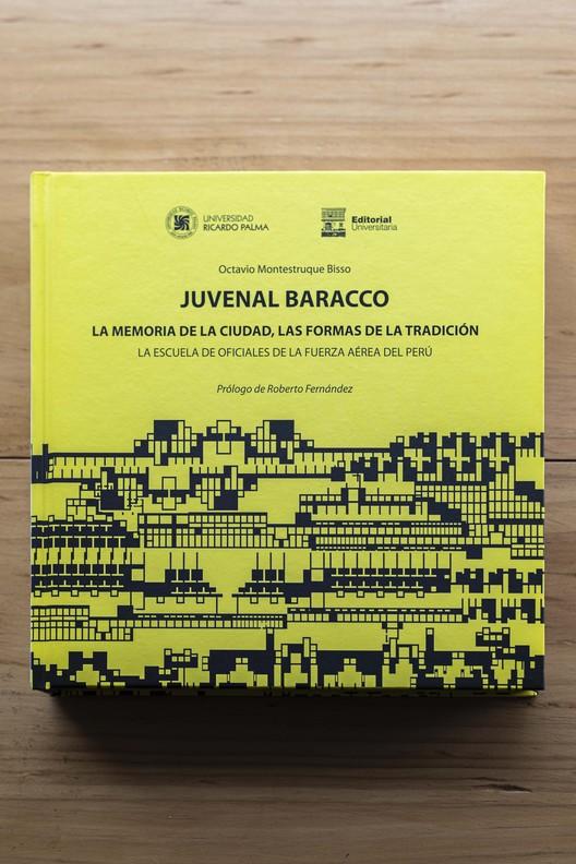 Juvenal Baracco: La memoria de la ciudad, las formas de la tradición. La Escuela de Oficiales de la Fuerza Aérea del Perú