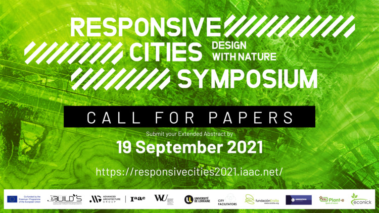 Call for Submissions: Extended Abstract for Responsive Cities 2021: Design with Nature, Responsive Cities 2021: Design with Nature