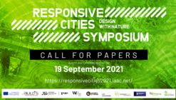 Call for Submissions: Extended Abstract for Responsive Cities 2021: Design with Nature
