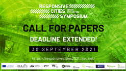 Call for Submissions: DEADLINE EXTENDED for Extended Abstract // Responsive Cities 2021: Design with Nature