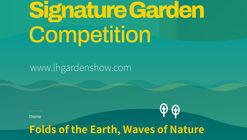 The 3rd LH Garden Show International Signature Garden Competition