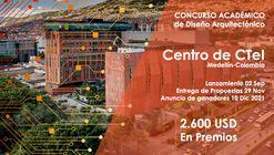 Concurso Académico  de Ideas Centro de CTeI Medellín-Colombia