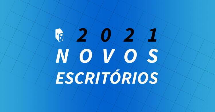 Chamada aberta: Novos Escritórios ArchDaily 2021
