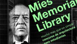 Concurso de Arquitectura para Estudiantes: Mies Memorial Library