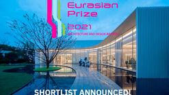 "THE SHORTLIST ""EURASIAN PRIZ 2021"" HAS BEEN ANNOUNCED"