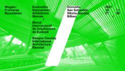Mugak: Bienal Internacional de Arquitectura de Euskadi 2021