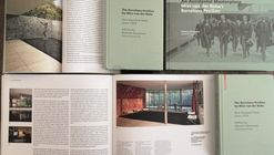 Books Launch «An accidental Masterpiece» and «The Barcelona Pavilion by Mies van der Rohe. One hundred texts since 1929» Dietrich Neumann with David Caralt